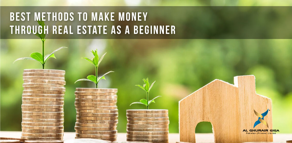 Best Methods to Make Money through Real Estate as a Beginner