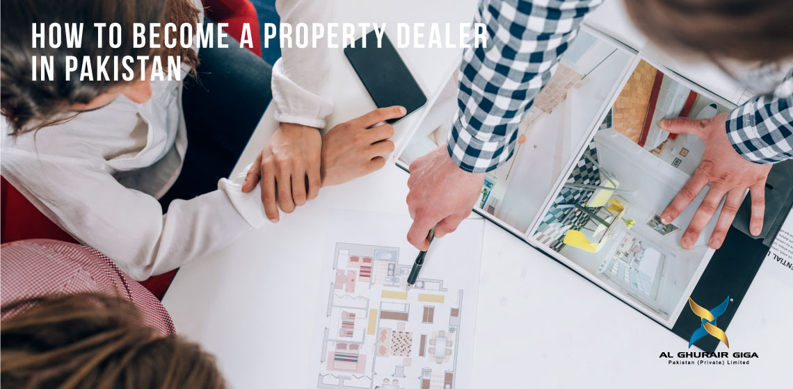 How to become a Property Dealer in Pakistan