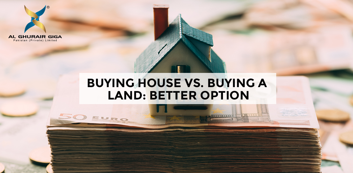 Buying House vs. Buying a Land: Better Option