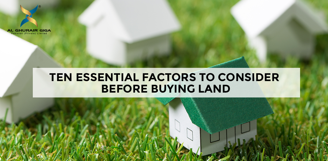 Ten Essential Factors to Consider Before Buying Land