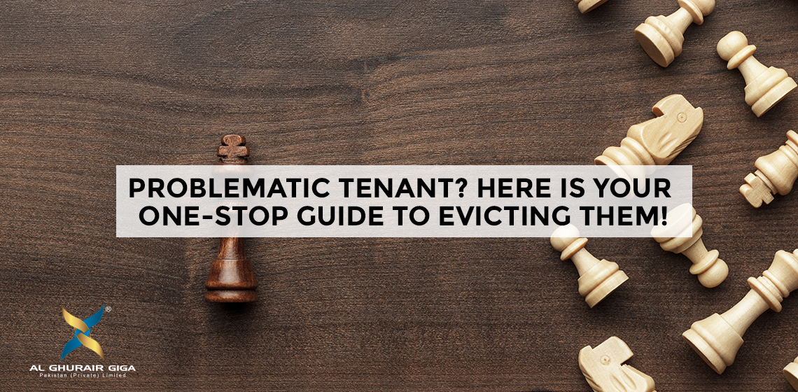 Problematic Tenant? Here Is Your One-stop Guide To Evicting Them!