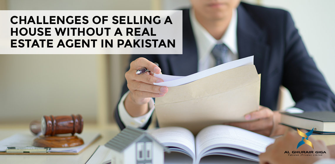 Challenges of Selling a House without a Real Estate Agent in Pakistan