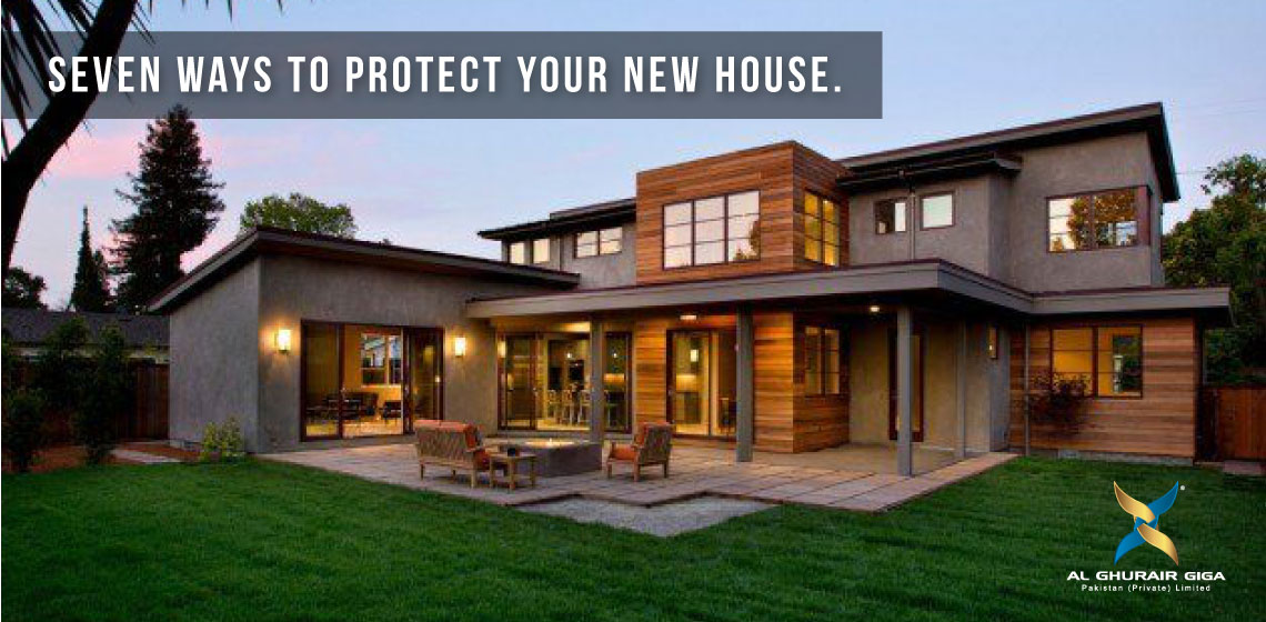 Seven Ways to Protect Your New House