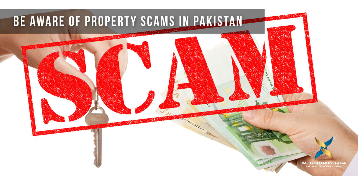 Be Aware of Property Scams in Pakistan