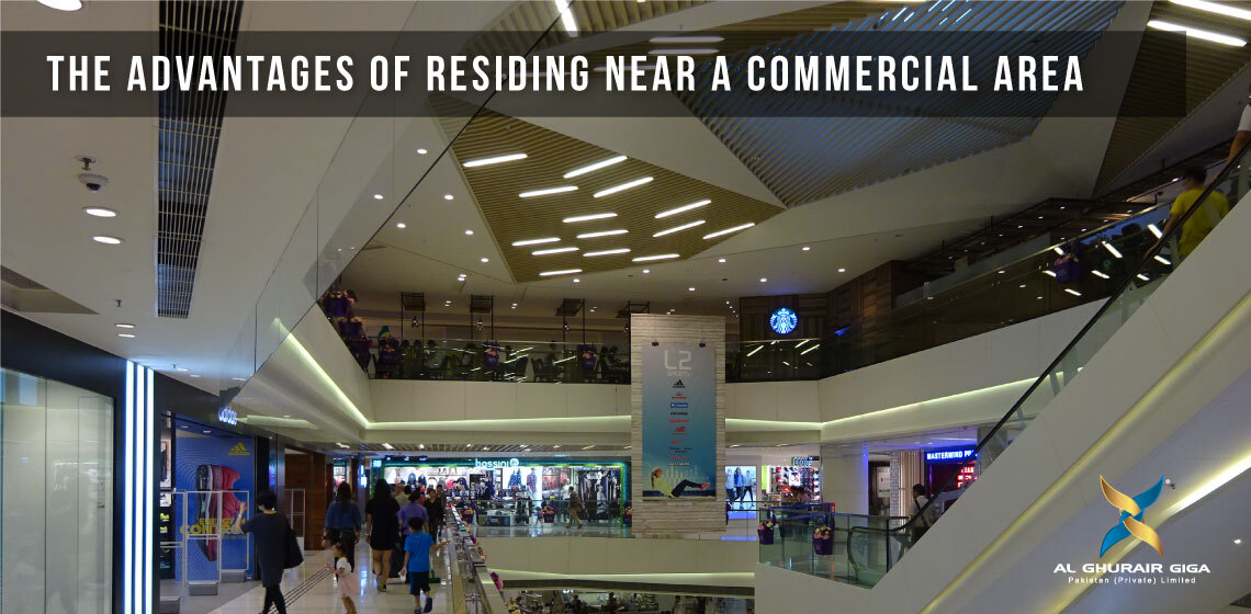 The Advantages of Residing Near a Commercial Area