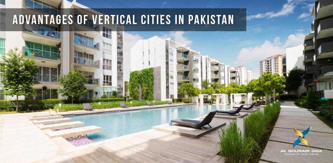 Advantages of Vertical Cities In Pakistan